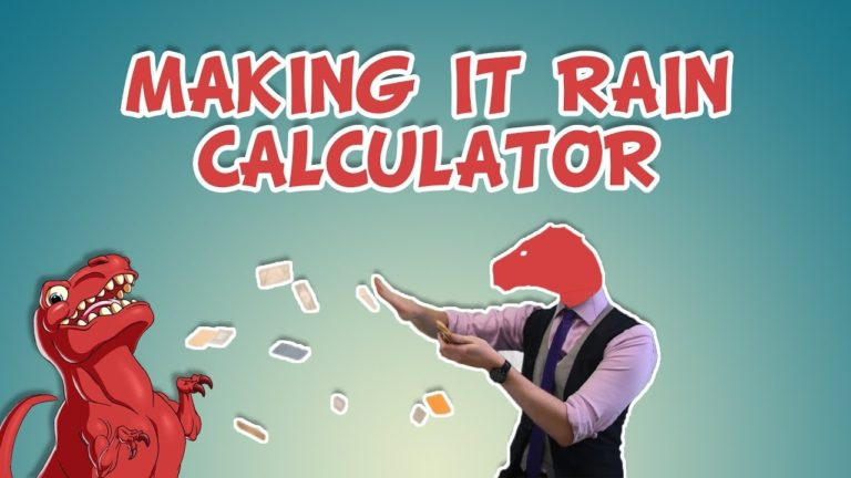 """Making it Rain"" Money Calculator"