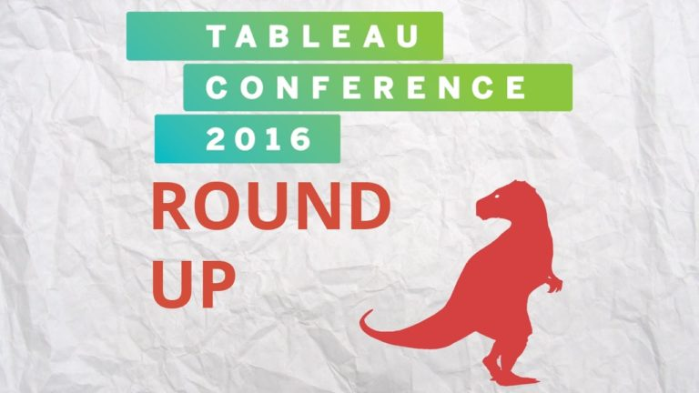 Tableau Conference 2016 Round Up
