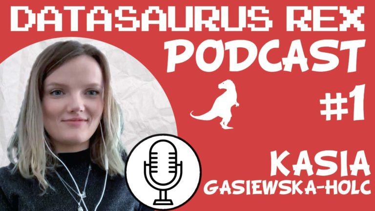DSR Podcast EP#1 – Kasia Gasiewska-Holc